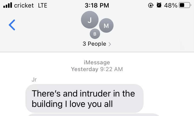 A Hilldale Middle School student who feared another student had brought a gun to school texted his family that there was an intruder and he loved them on Friday.